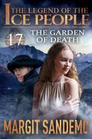Margit Sandemo: The Ice People 17 - The Garden of Death