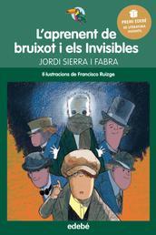 Premi Edebé Infantil 2016: L'aprenent de bruixot i Els Invisibles - Premi Edebé Infantil 2016
