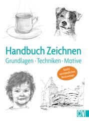Handbuch Zeichnen - Grundlagen,Techniken, Motive