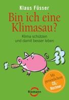 Klaus Füsser: Bin ich eine Klimasau? ★