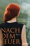 Catherine McKenzie: Nach dem Feuer ★★★★