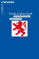 Frank-Lothar Kroll: Geschichte Hessens