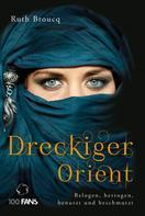 Ruth Broucq: Dreckiger Orient ★★★