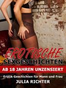 Julia Richter: Erotische Sexgeschichten ab 18 Jahren unzensiert ★★★★