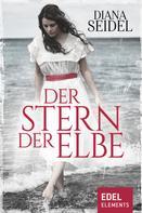 Diana Seidel: Der Stern der Elbe ★★★★★
