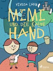 Mimi und die kalte Hand