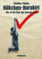 Häkchen-Harakiri - Die To-do-Liste des Konrad Roth