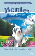 Henley Harrison West: Henley im Himmel ★★★★★