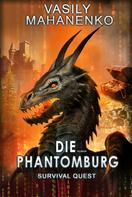Vasily Mahanenko: Survival Quest: Die Phantomburg ★★★★★