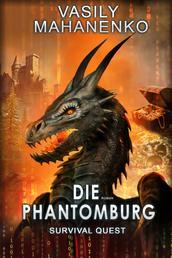 Survival Quest: Die Phantomburg