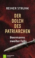 Reiner Strunk: Der Dolch des Patriarchen ★★★★★