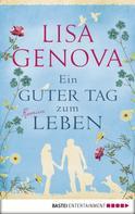 Lisa Genova: Ein guter Tag zum Leben ★★★★★