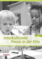 Heidi keller: Interkulturelle Praxis in der Kita