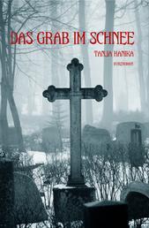 Das Grab im Schnee - Tödlicher Waldgasthof