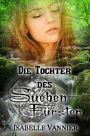 Isabelle Vannier: Die Tochter des Suebenfürsten