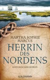 Herrin des Nordens - Historischer Roman