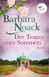 Der Traum eines Sommers - Roman