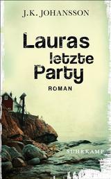 Lauras letzte Party - Roman