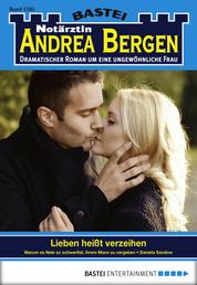 Notärztin Andrea Bergen - Folge 1282 - Lieben heißt verzeihen