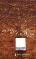 Esther Kinsky: Am Fluß ★★★★