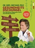 Michael Feld: Gesundheitsdschungel ★★★★
