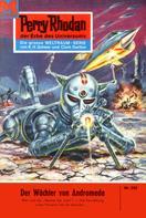 H. G. Ewers: Perry Rhodan 205: Der Wächter von Andromeda ★★★★★