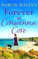 Darcie Boleyn: Forever at Conwenna Cove ★★★★