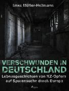 Imke Müller-Hellmann: Verschwunden in Deutschland ★★★★★