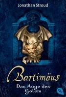 Jonathan Stroud: Bartimäus - Das Auge des Golem ★★★★★
