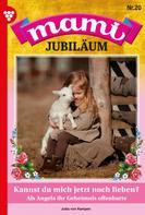 Jutta von Kampen: Mami Jubiläum 20 – Familienroman