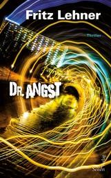 Dr. Angst