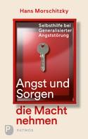Hans Morschitzky: Angst und Sorgen die Macht nehmen ★★★★