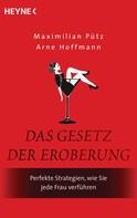 Maximilian Pütz: Das Gesetz der Eroberung ★★★★