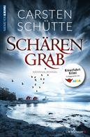 Carsten Schütte: Schärengrab ★★★★