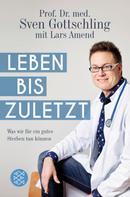 Lars Amend: Leben bis zuletzt ★★★★★
