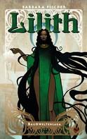Barbara Fischer: Lilith