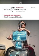 : Dynamik und Dominanz - Musik in neuen Bildwelten