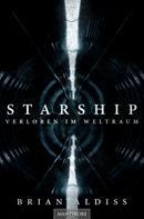 Brian Aldiss: Starship - Verloren im Weltraum ★★★