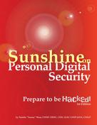 """Natalie """"Sunny"""" Wear: Sunshine on Personal Digital Security: Prepare to be Hacked!"""