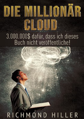 Die Millionär Cloud