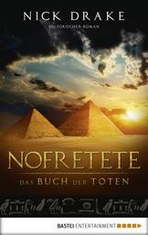 Nofretete - Das Buch der Toten - Historischer Roman