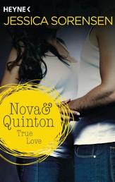 Nova & Quinton. True Love - Nova & Quinton 1 - Roman