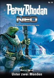 Perry Rhodan Neo 19: Unter den zwei Monden - Staffel: Das galaktische Rätsel 3 von 8