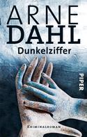 Arne Dahl: Dunkelziffer ★★★★
