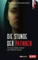 Mathilde Schwabendeder-Hain: Die Stunde der Patinnen ★★★★★