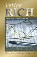 Nora Peterson: Retire Rich With Your Self-Directed IRA