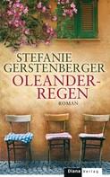 Stefanie Gerstenberger: Oleanderregen ★★★★