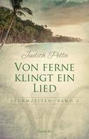 Judith Pella: Von ferne klingt mein Lied