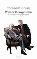 Volker Hage: Walter Kempowski