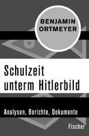 Benjamin Ortmeyer: Schulzeit unterm Hitlerbild ★★★★★